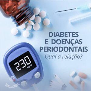 Diabetes e doenças periodontais. Qual a relação?