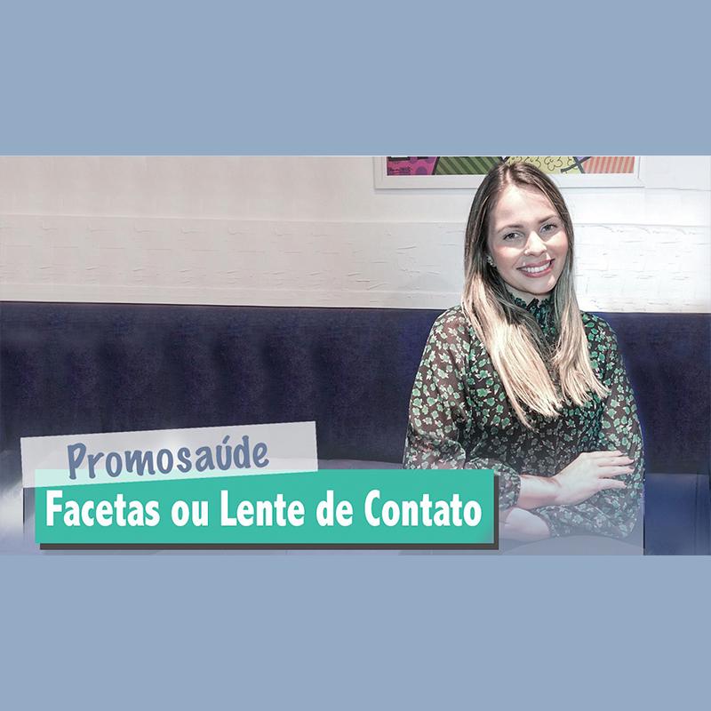Facetas ou Lentes de Contato Dentais?   Dra. Evelyn Castro