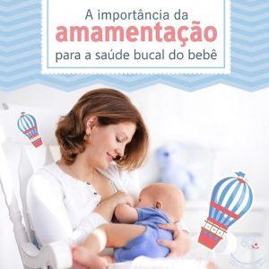 A importância da amamentação para a saúde bucal do bebê